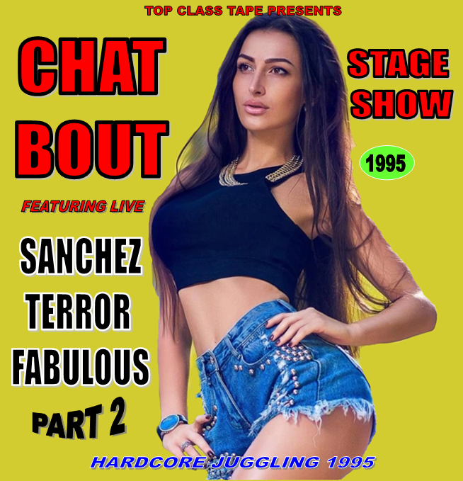 CHAT BOUT STAGE SHOW 1995 PART.2 (TAPE OR MP3)