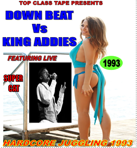 DOWN BEAT Vs KING ADDIES 1993 (TAPE OR MP3)